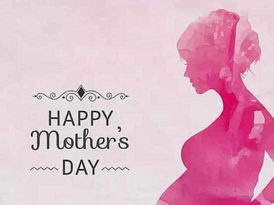 祝母亲节日快乐的话 关于祝福母亲的句子
